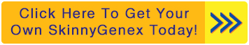 Get Started Today with SkinnyGenex